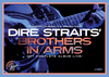 Legendary Albums Live: Dire Straits - Brothers in Arms